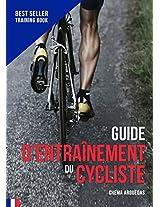 Planification du Cycliste: Le livre de référence de l'entraînement cycliste.
