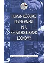 Human Resource Development in a Knowledge-based Economy (Emirates Center for Strategic Studies and Research)