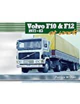 Volvo F10 & F12 at Work: 1977-83 (Trucks at Work)