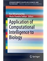Application of Computational Intelligence to Biology (SpringerBriefs in Applied Sciences and Technology)