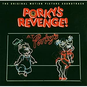 Porky's Revenge!: The Original Motion Picture Soundtrack