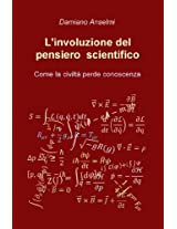 L'involuzione del pensiero scientifico
