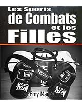 Les sports de combats et les filles (French Edition)