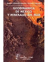 Geodinámica de México y minerales del mar: 0 (Seccion de Obras de Ciencia y Tecnologia)