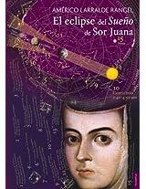 El eclipse del sueño de Sor Juana