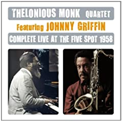 Complete Live at the Five Spot 1958@Feat.Johnny Griffin