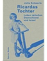 Ricardas Tochter: Leben Zwischen Deutschland und Israel