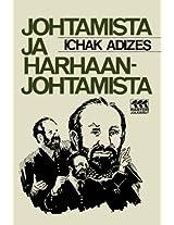 Johtamista Ja Harhaanjohtamista [How To Solve The Mismanagement Crisis - Finnish Edition]