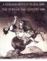 The Turn of the Century 1800: European Prints & Drawings