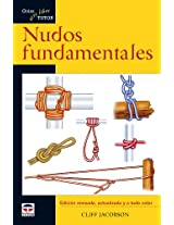 Nudos fundamentales / Basic Illustrated Knots for the Outdoors (Guias Aire Libre / Outdoor Guides)