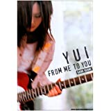 �o���h�X�R�A YUI/FROM ME TO YOU (�o���h�E�X�R�A)