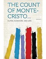 The Count of Monte-Cristo... Volume 5