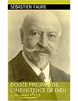 Douze Preuves de l'inexistence de Dieu (French Edition)