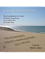 10 Mini-Meditations
