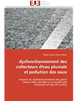 Dysfonctionnement Des Collecteurs D'Eau Pluviale Et Pollution Des Eaux (Omn.Univ.Europ.)