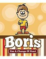 Boris Has a Change Of Heart