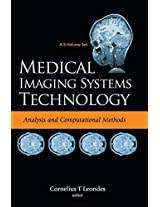 Medical Imaging Systems Technology: Analysis and Computational Methods Volume 1