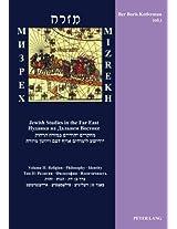 Mizrekh- M Pex: Religion - Philosophy - Identity- Y a Ka Na a Nem Boctoke. Tom II: Pe - Oco - Ent Noct W Volume II: Jewish Studies in the Far East
