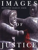 Images of Justice (McGill-Queen's Native and Northern Series)