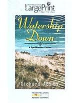 Watership Down: A SpellBinders Large Print Edition