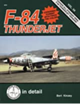 Squadron Signal Publications F-84 Thunderjet in Detail and Scale Book