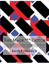 The Mage *** Dutch