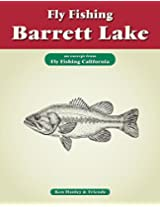 Fly Fishing Barrett Lake: An excerpt from Fly Fishing California