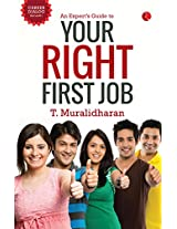 An Expert's Guide to your First Right Job