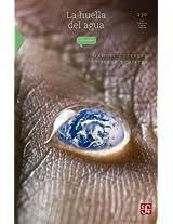 La huella del agua (La Ciencia Para Todos)
