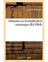 Memoire Sur Le Torrefacteur Mecanique (Savoirs Et Traditions)