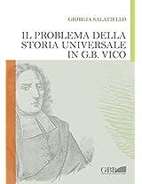 Il Problema Della Storia Universlae in G.B. Vico (Fuori Collana)
