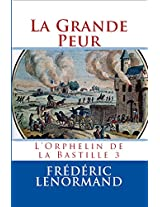 La Grande Peur - L'Orphelin de la Bastille 3