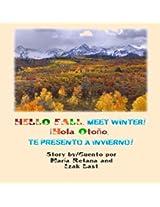 Hello fall, meet winter! / ¡Hola Otoño, te presento a Invierno!