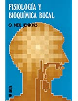 Fisiologia y bioquimica bucal/ Physiology and Biochemistry Oral