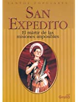 San Expedito / Saint Expedito: El martir de las Misiones Imposibles / The Martyr of Impossible Missions