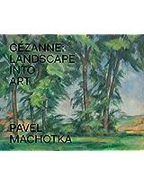 Cezanne - Landscape into Art