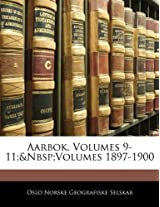 Aarbok, Volumes 9-11; Volumes 1897-1900
