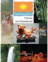 7 Storie tra i Continenti Le storie più belle del mondo (Temi intercontinentali Vol. 17) (Italian Edition)