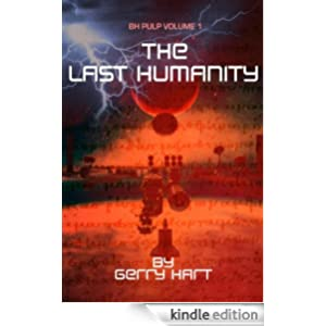 B.H. Pulp Presents The Last Humanity