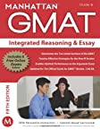 Integrated Reasoning and Essay GMAT Strategy Guide, 5th Edition (Manhattan GMAT Strategy Guides)