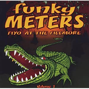 Funky Meters Fiyo At The Fillmore