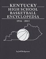 Kentucky High School Basketball Encyclopedia