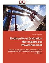 Biodiversite Et Evaluation Des Impacts Sur L'Environnement (Omn.Univ.Europ.)