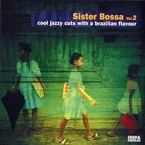 Sister Bossa Vol. 2