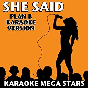 She Said (Plan B Karaoke Version)