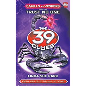 Cahills vs Vespers - 5 Trust No One: Trust No One (39 Clues Series Two) (The 39 Clues)