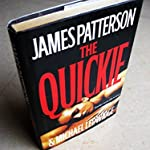 James Patterson's The Quikie ( Hardcover )