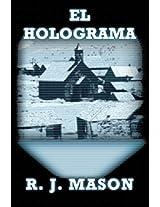 El Holograma (Spanish Edition)