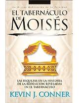 El Tabernaculo De Moises (Divine Habitation Trilogy)