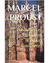 Pastiches et Mélanges (Edition complète)
